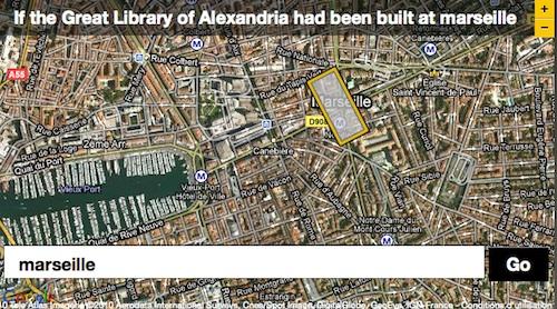 Si la bibliothèque d'Alexandrie avait été construite à Marseille