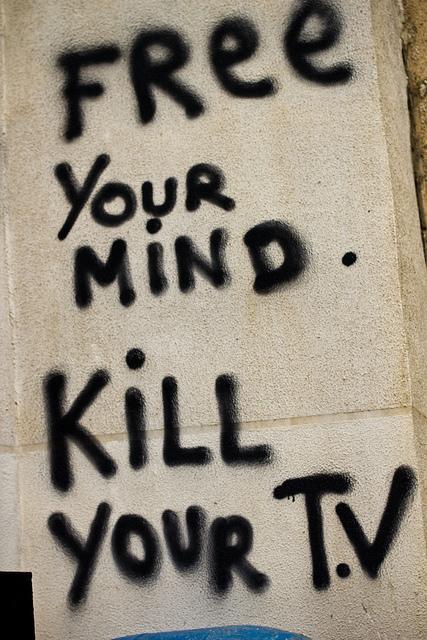 Libérez-vous, tuez votre télé