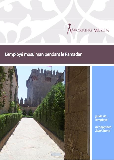 Ramadan : guide de l'employé, guide de l'employeur