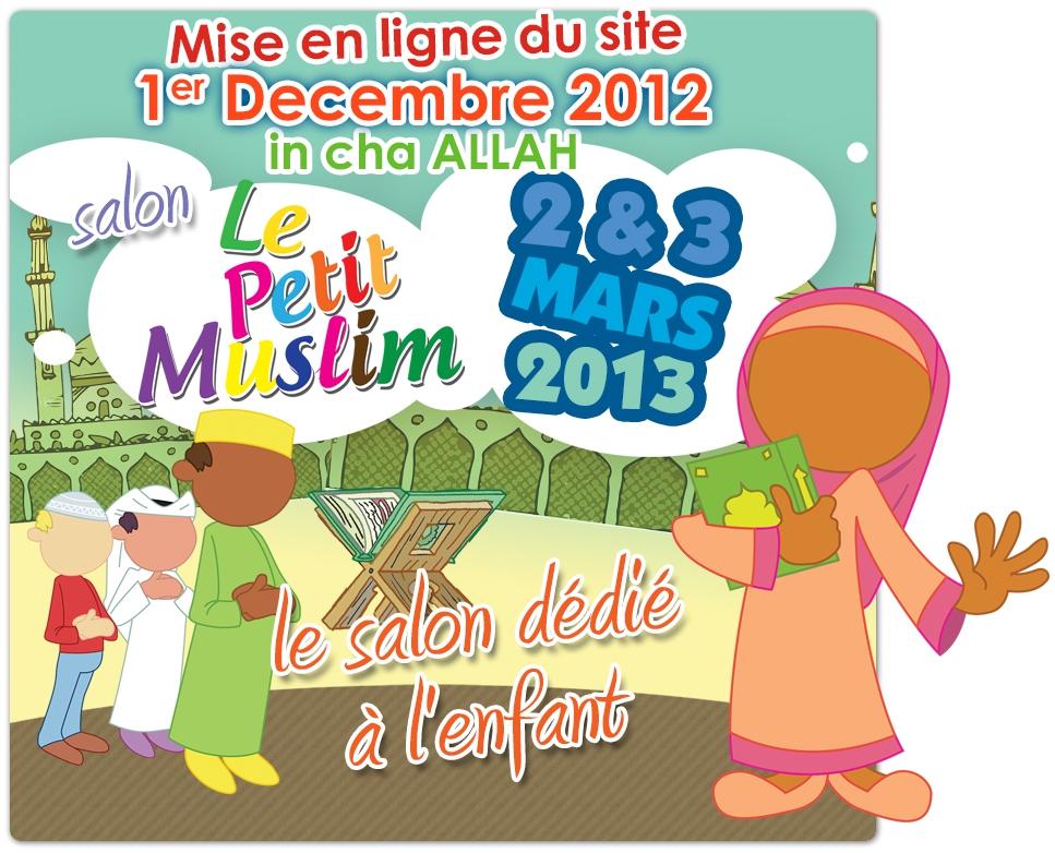 En 2013 un salon du petit musulman et un salon pour la for Salon du hajj