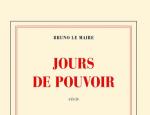 Bruno Le Maire, Jours de pouvoir
