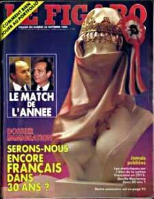 Le Figaro magzine  1985 voile immigration