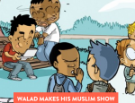 Walad makes is Muslim Show