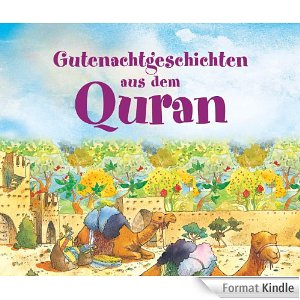 Gutenachtgeschichten aus dem Quran-