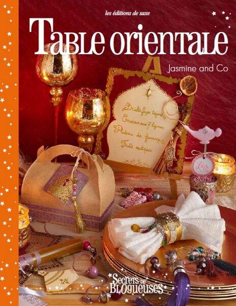 Table orientale le livre de jasmine and co est disponible for Table orientale