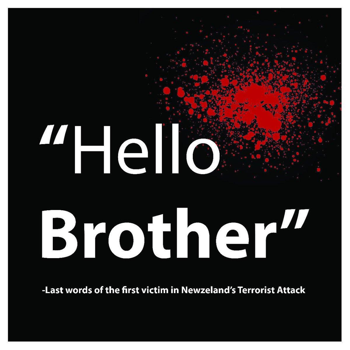 Hello Brother, double attentat contre deux mosquées à Christchurch