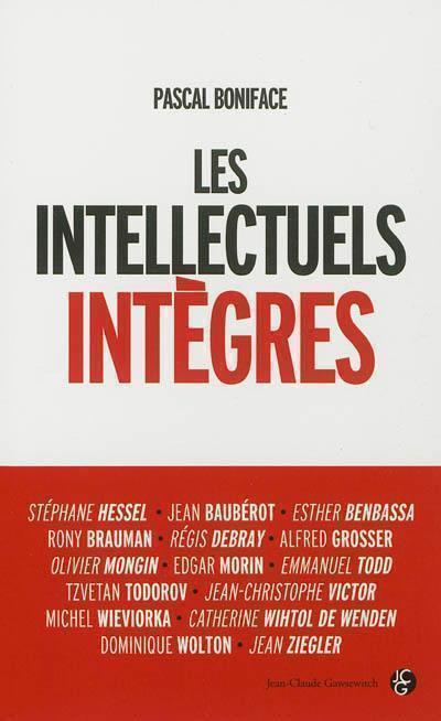 Pascal Boniface Les Intellectuels intègres